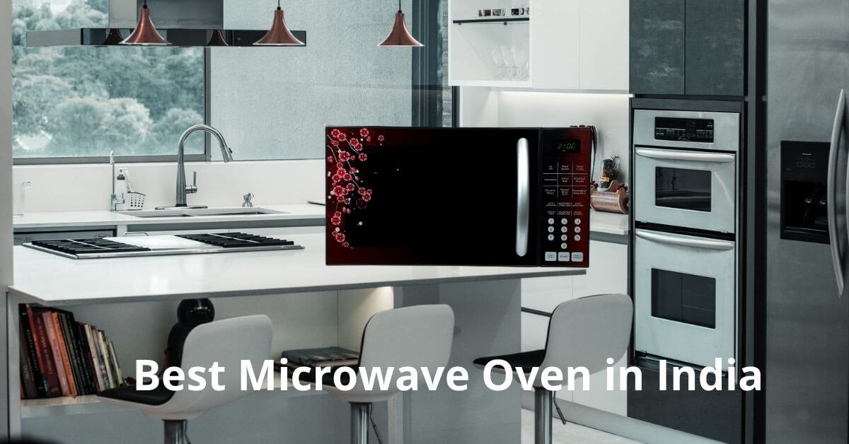 Top 10 Best Microwave Oven in India in 2021 for home use