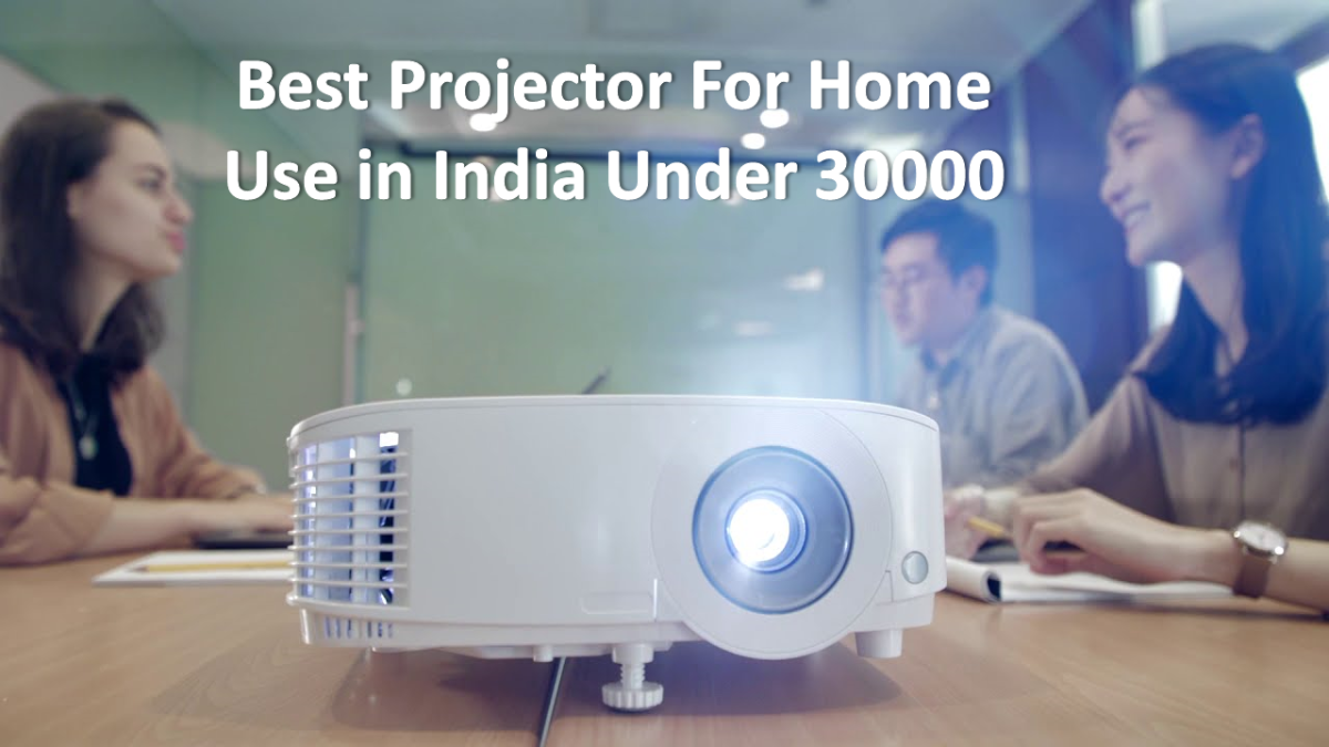 Best Projector for Home Use in India
