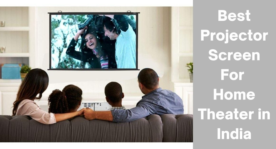 Top 10 Best Projector Screen for Home Theater in India (2021)